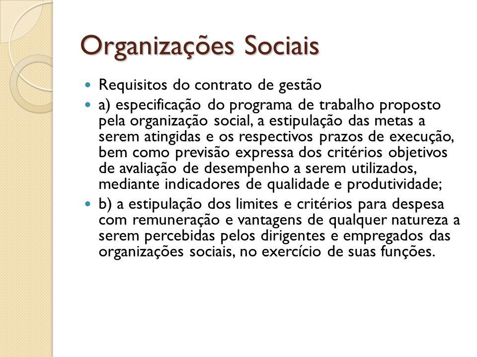 Organizações Sociais Requisitos do contrato de gestão