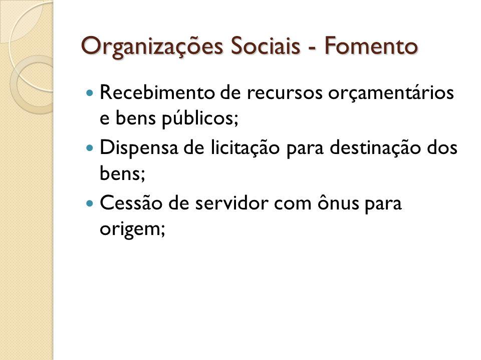 Organizações Sociais - Fomento