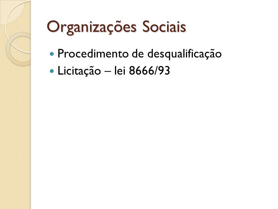 Organizações Sociais Procedimento de desqualificação