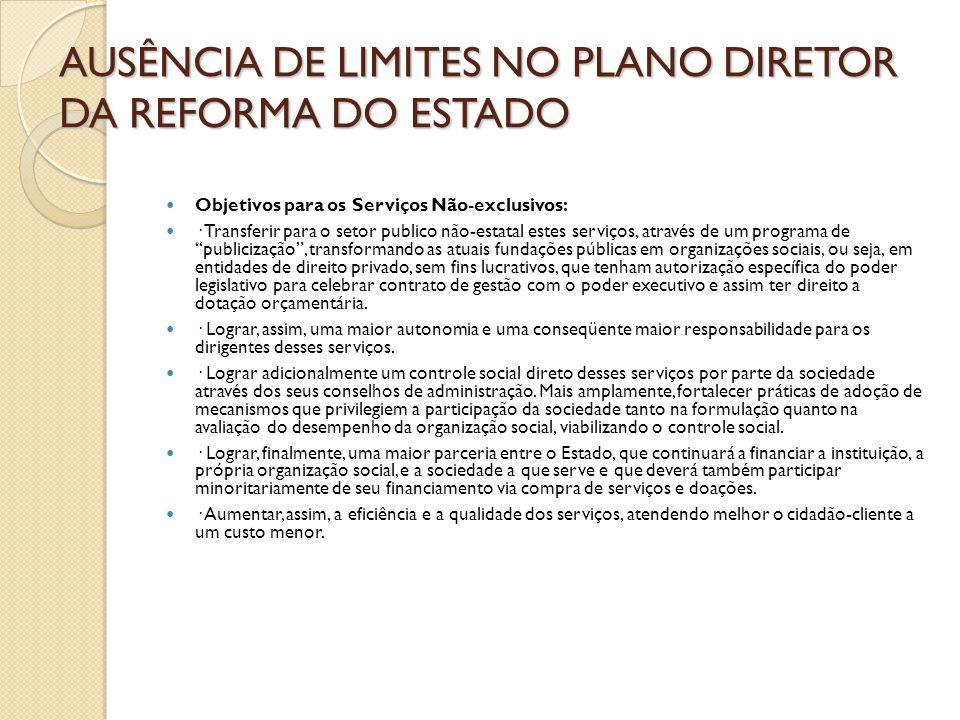 AUSÊNCIA DE LIMITES NO PLANO DIRETOR DA REFORMA DO ESTADO