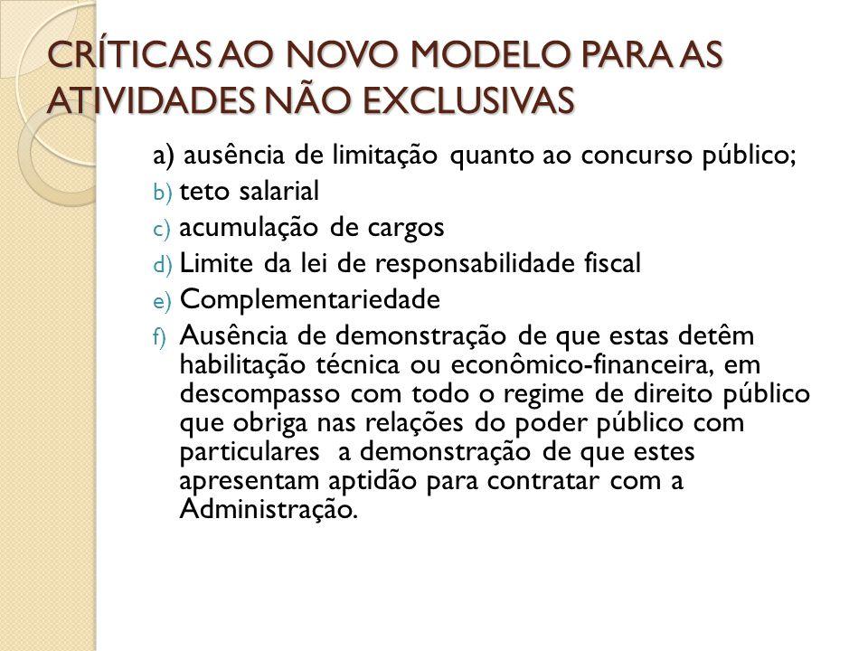 CRÍTICAS AO NOVO MODELO PARA AS ATIVIDADES NÃO EXCLUSIVAS