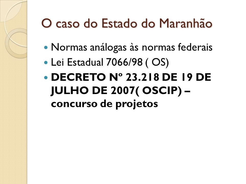 O caso do Estado do Maranhão