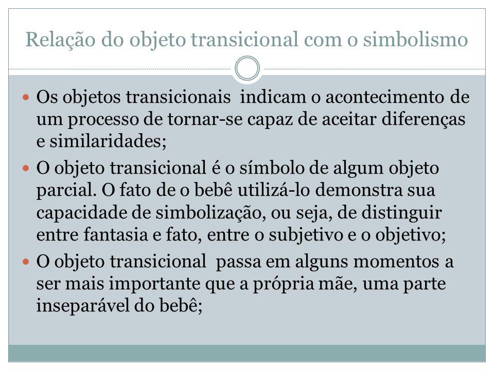 Relação do objeto transicional com o simbolismo