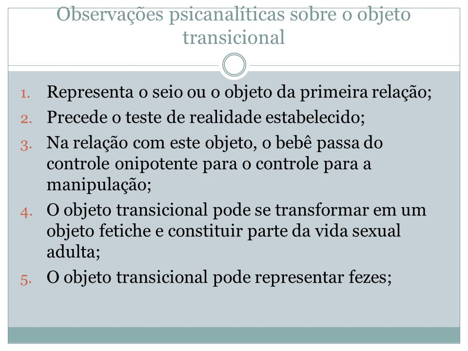 Observações psicanalíticas sobre o objeto transicional