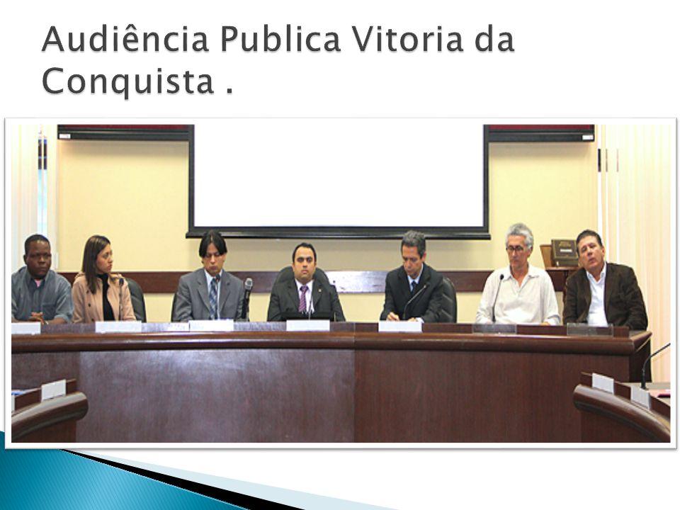 Audiência Publica Vitoria da Conquista .