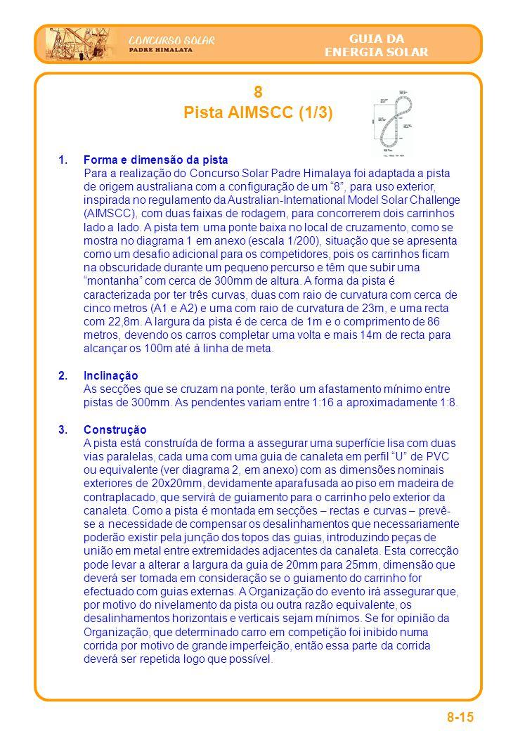 8 Pista AIMSCC (1/3) 8-15 Forma e dimensão da pista