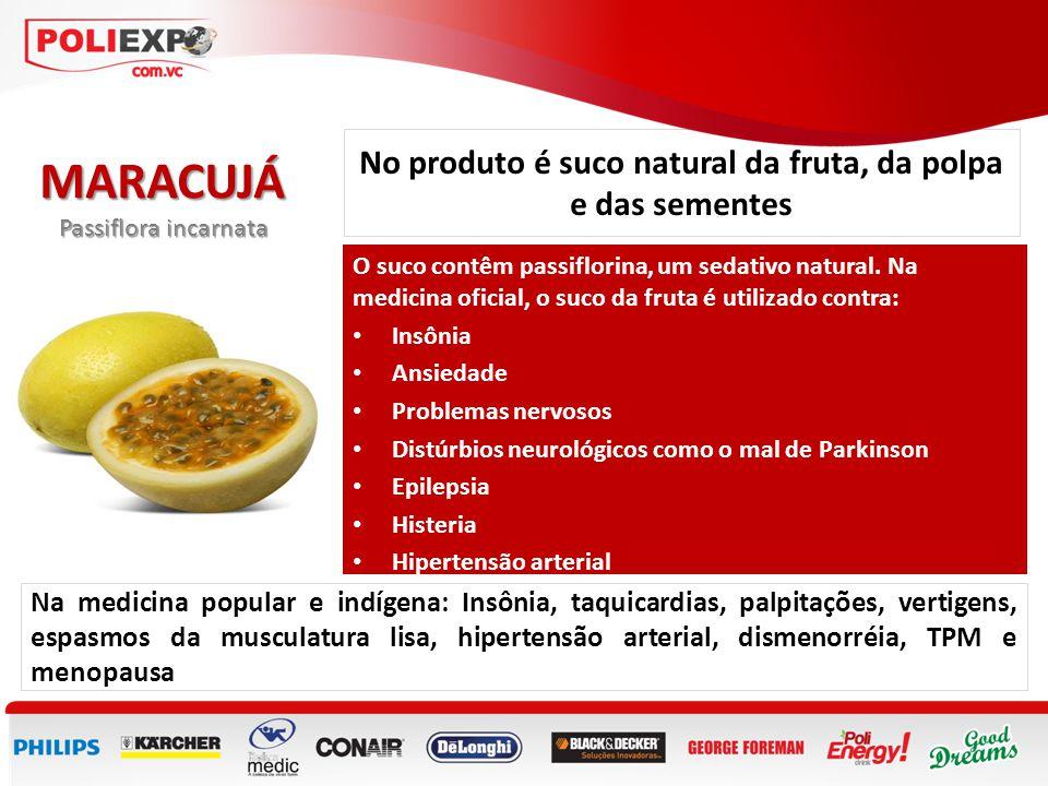 No produto é suco natural da fruta, da polpa e das sementes