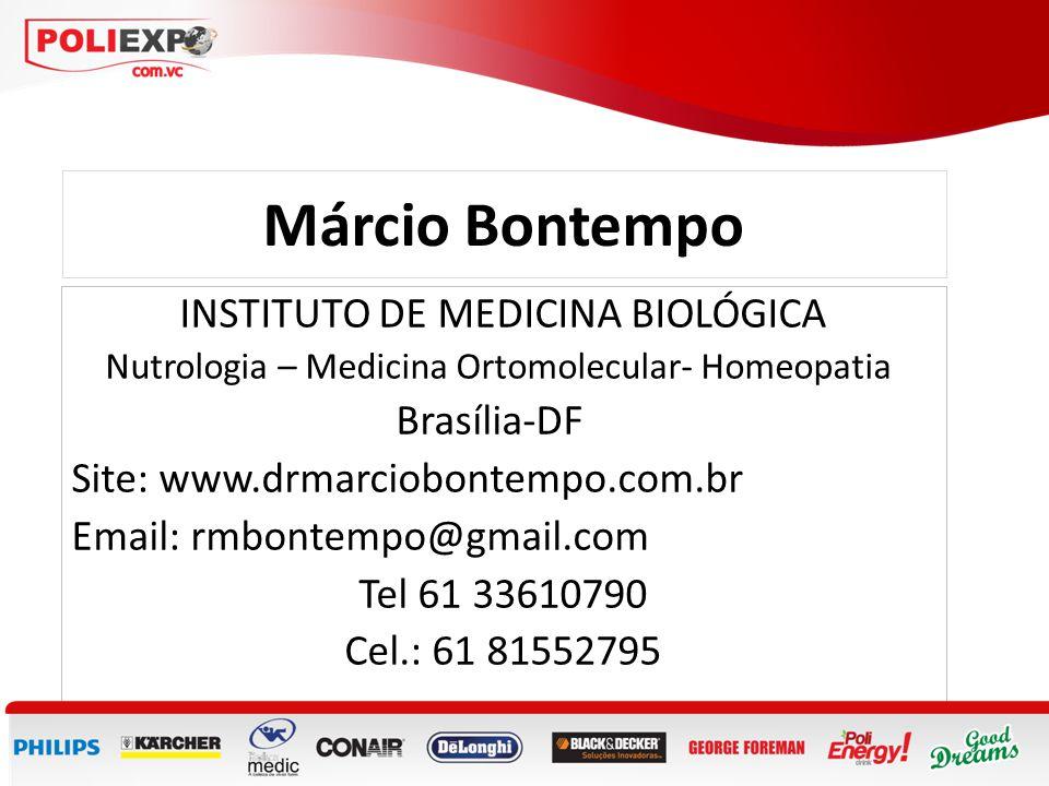 Márcio Bontempo INSTITUTO DE MEDICINA BIOLÓGICA Brasília-DF