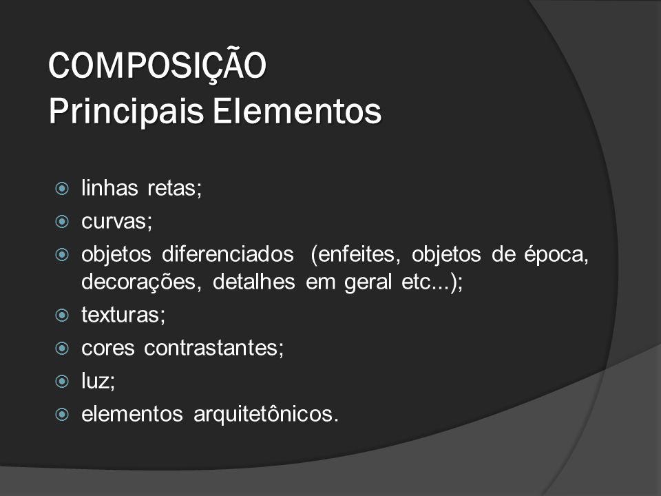 COMPOSIÇÃO Principais Elementos