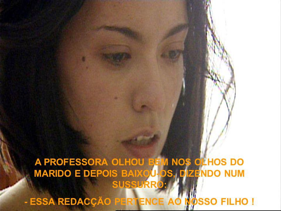 - ESSA REDACÇÃO PERTENCE AO NOSSO FILHO !