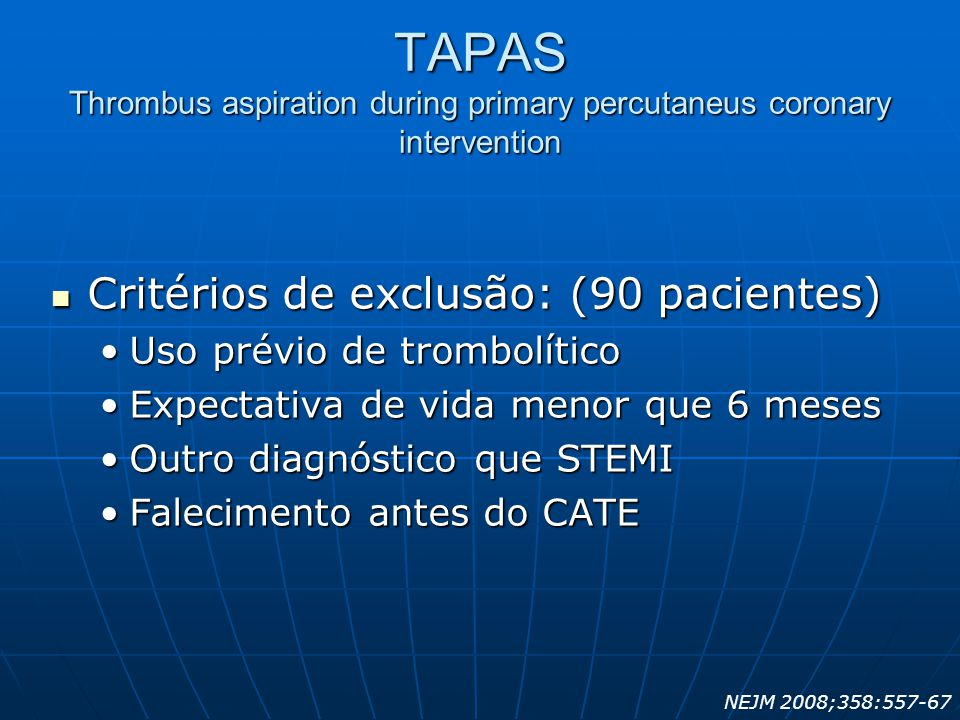 TAPAS Thrombus aspiration during primary percutaneus coronary intervention