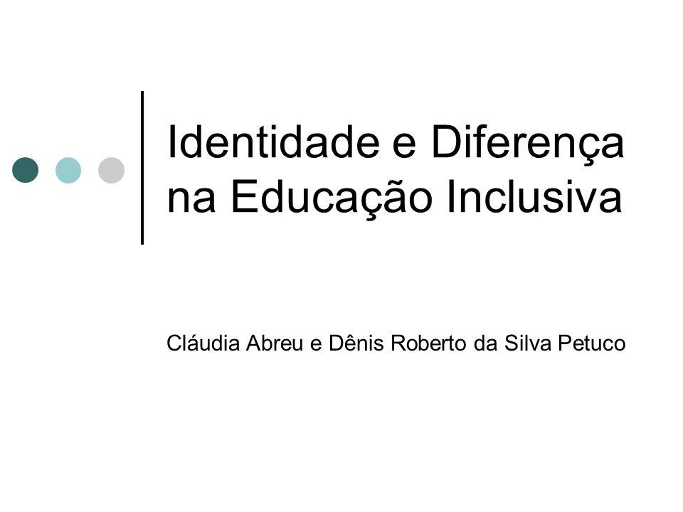 Identidade e Diferença na Educação Inclusiva