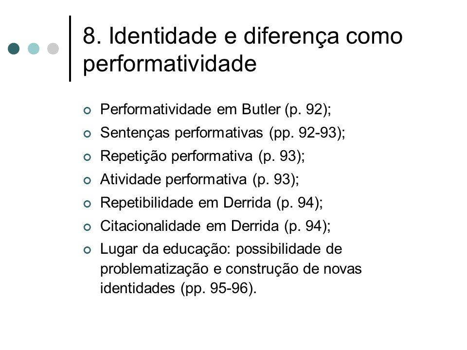 8. Identidade e diferença como performatividade