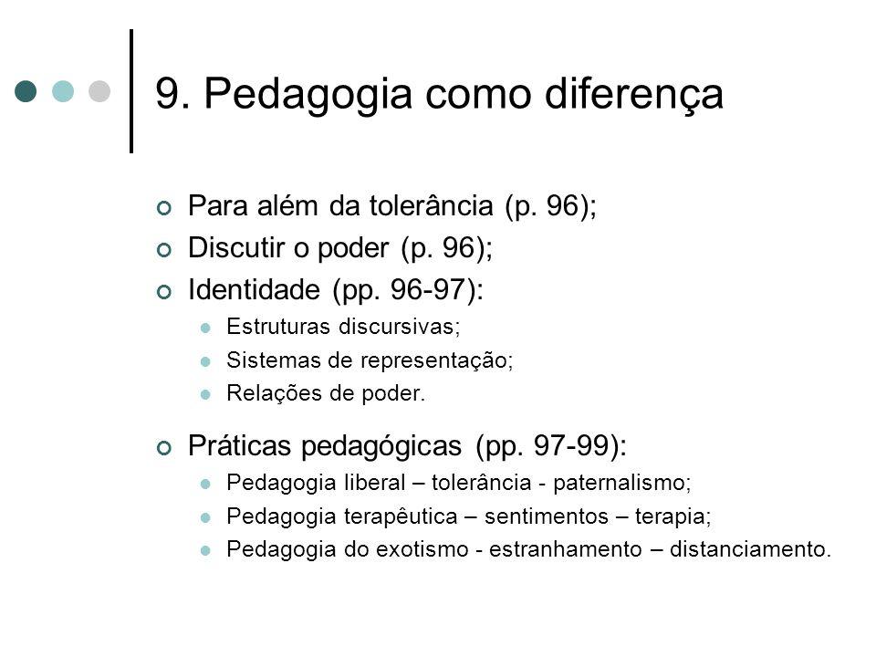 9. Pedagogia como diferença