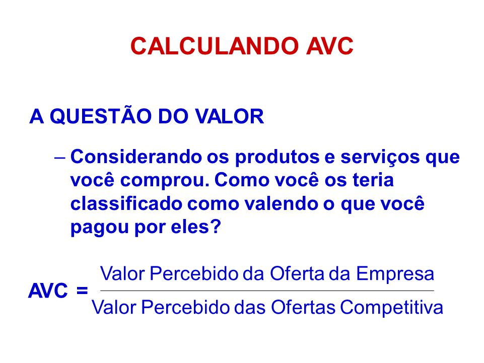 CALCULANDO AVC A QUESTÃO DO VALOR AVC =
