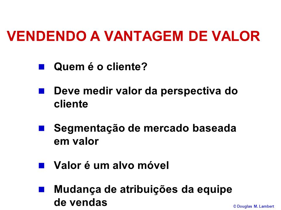 VENDENDO A VANTAGEM DE VALOR