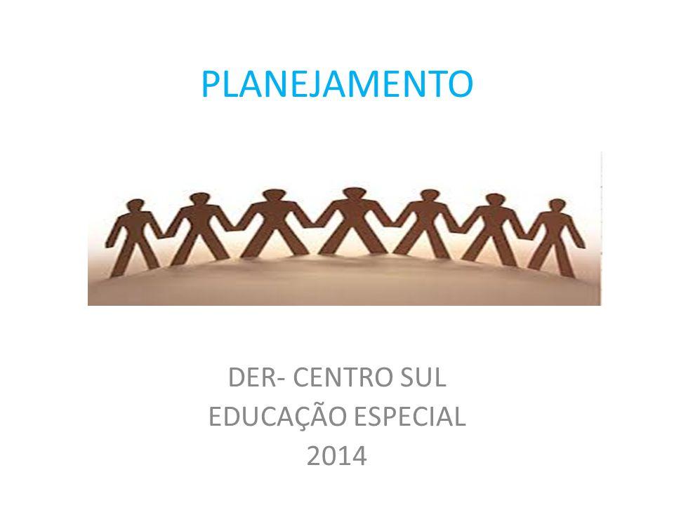 DER- CENTRO SUL EDUCAÇÃO ESPECIAL 2014