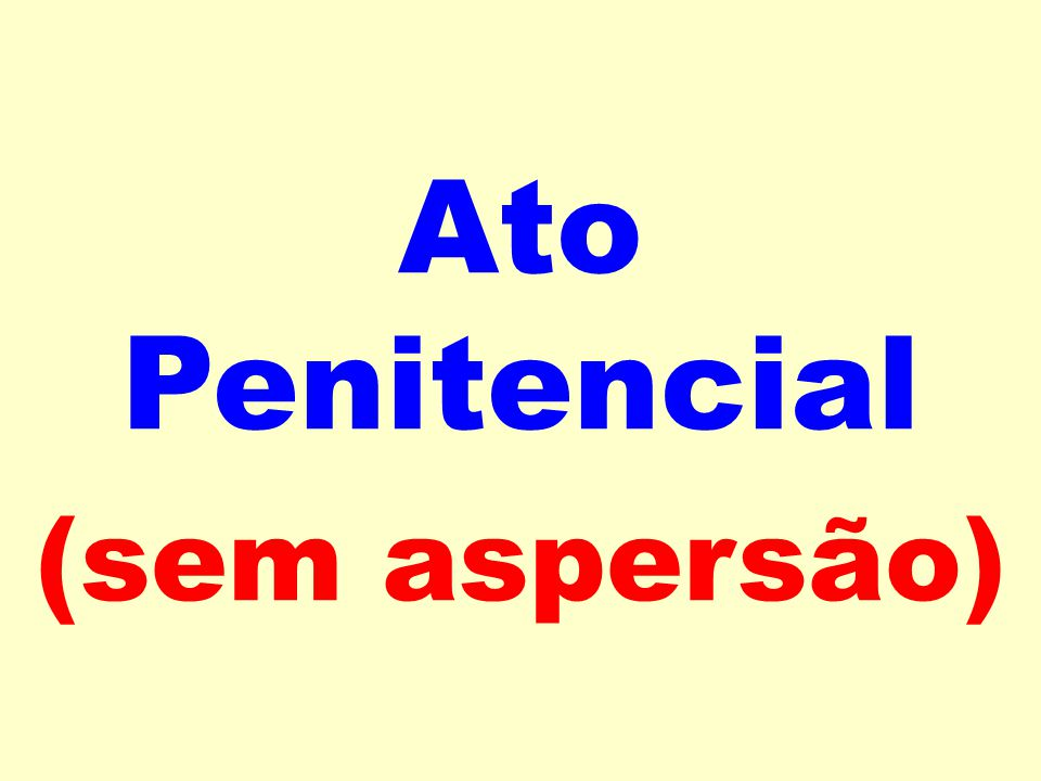 Ato Penitencial (sem aspersão)