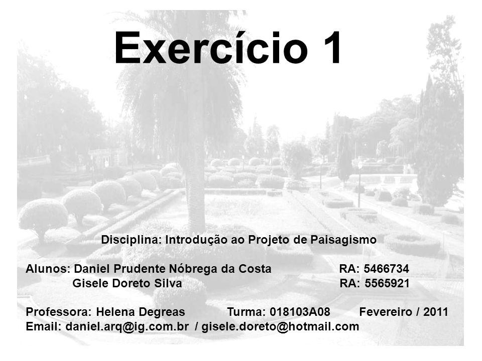 Disciplina: Introdução ao Projeto de Paisagismo