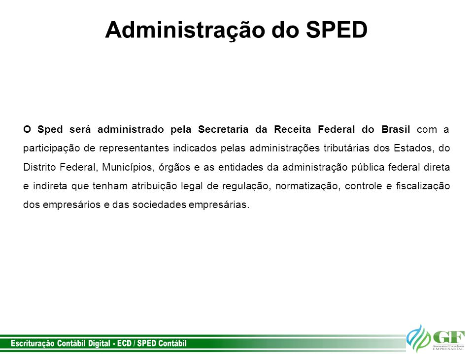 Administração do SPED