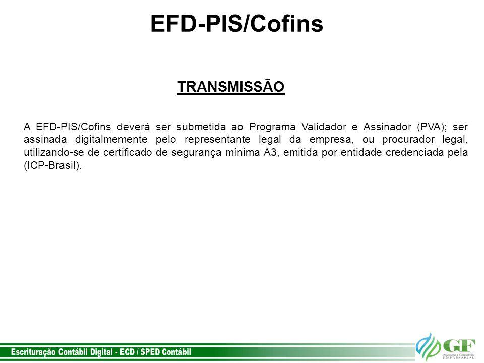 EFD-PIS/Cofins TRANSMISSÃO