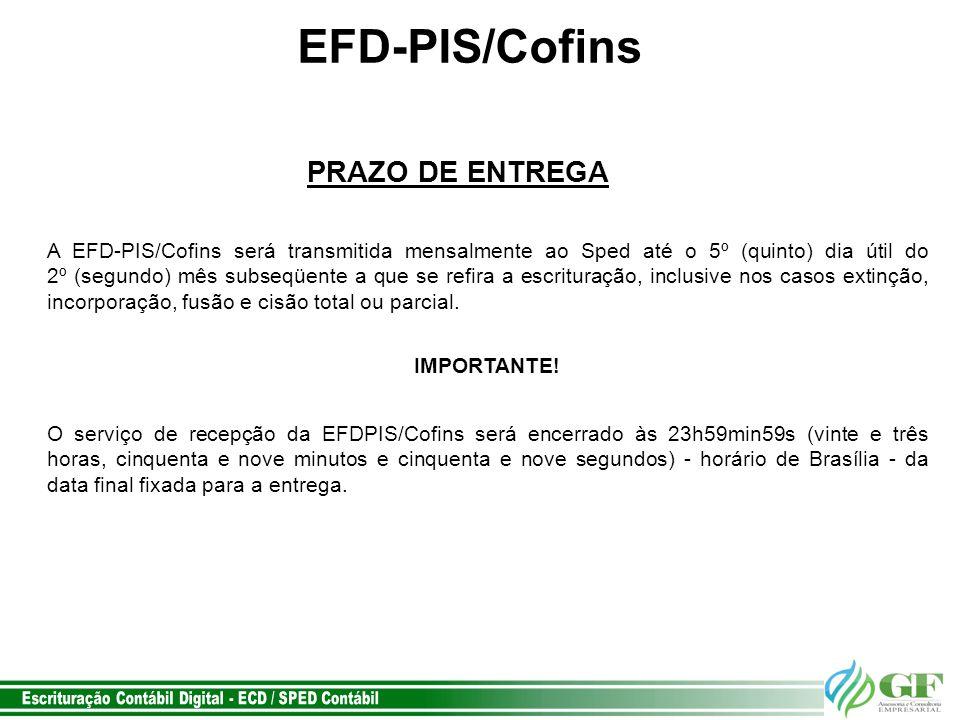EFD-PIS/Cofins PRAZO DE ENTREGA