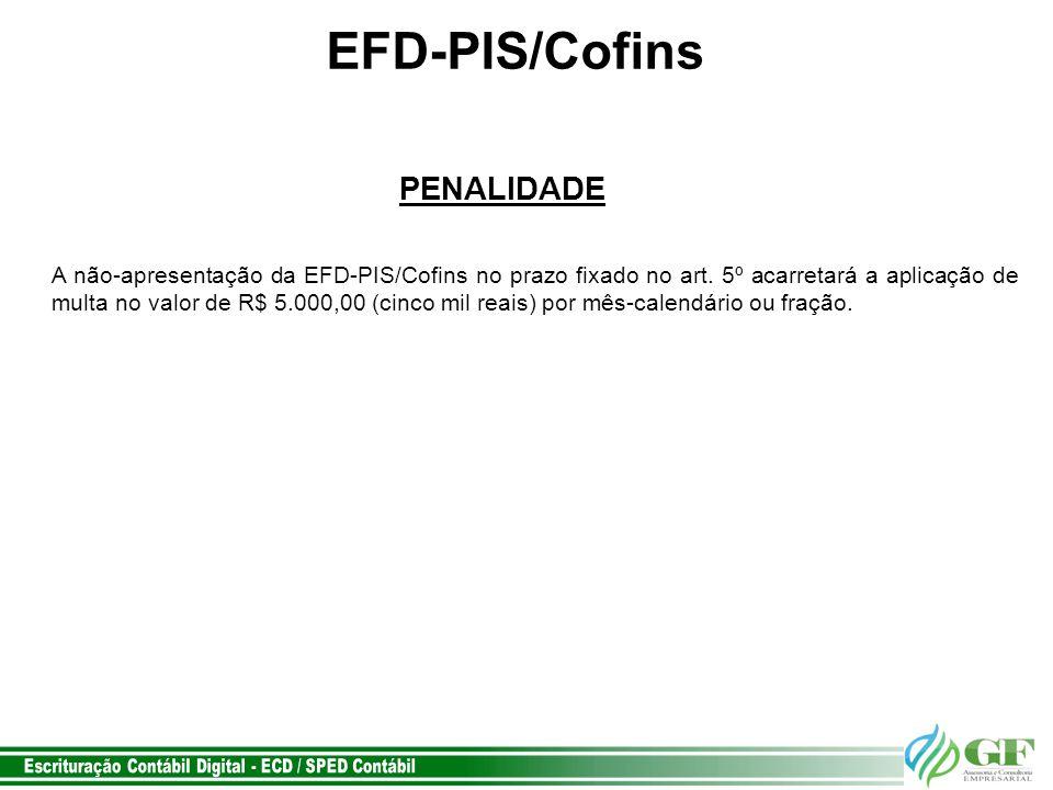 EFD-PIS/Cofins PENALIDADE
