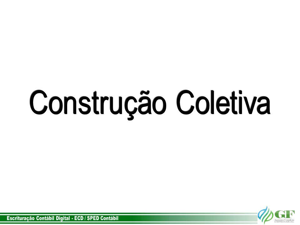 Construção Coletiva Escrituração Contábil Digital - ECD / SPED Contábil