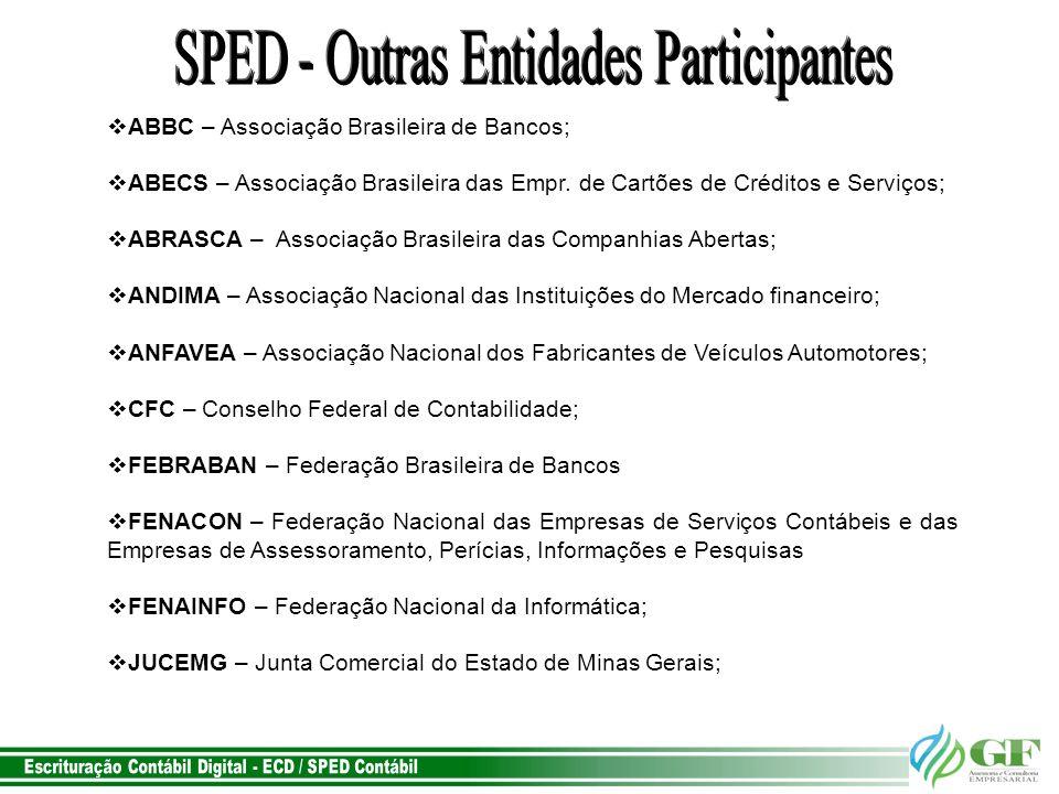 SPED - Outras Entidades Participantes