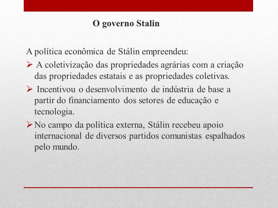 A política econômica de Stálin empreendeu: