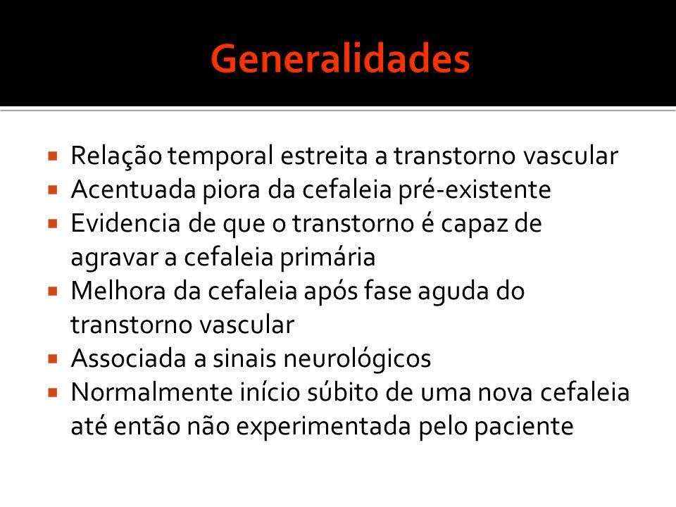 Generalidades Relação temporal estreita a transtorno vascular