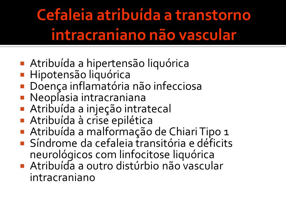 Cefaleia atribuída a transtorno intracraniano não vascular