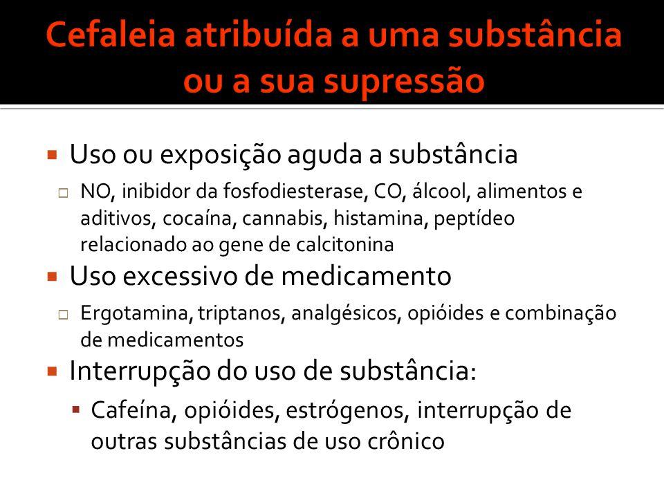 Cefaleia atribuída a uma substância ou a sua supressão