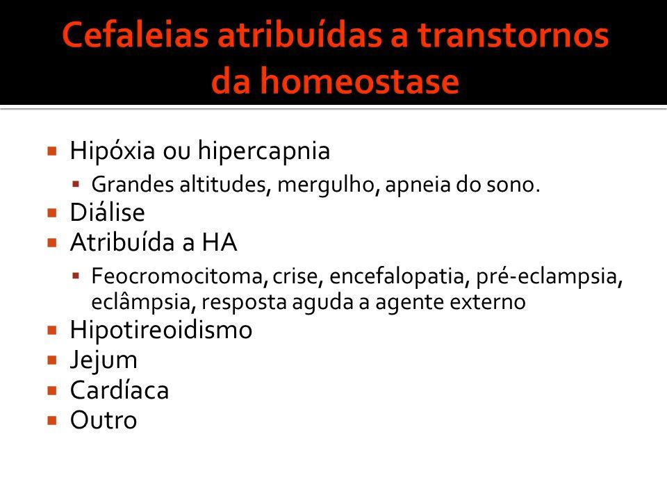 Cefaleias atribuídas a transtornos da homeostase