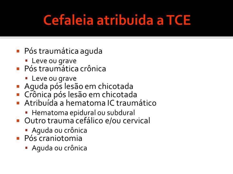 Cefaleia atribuida a TCE