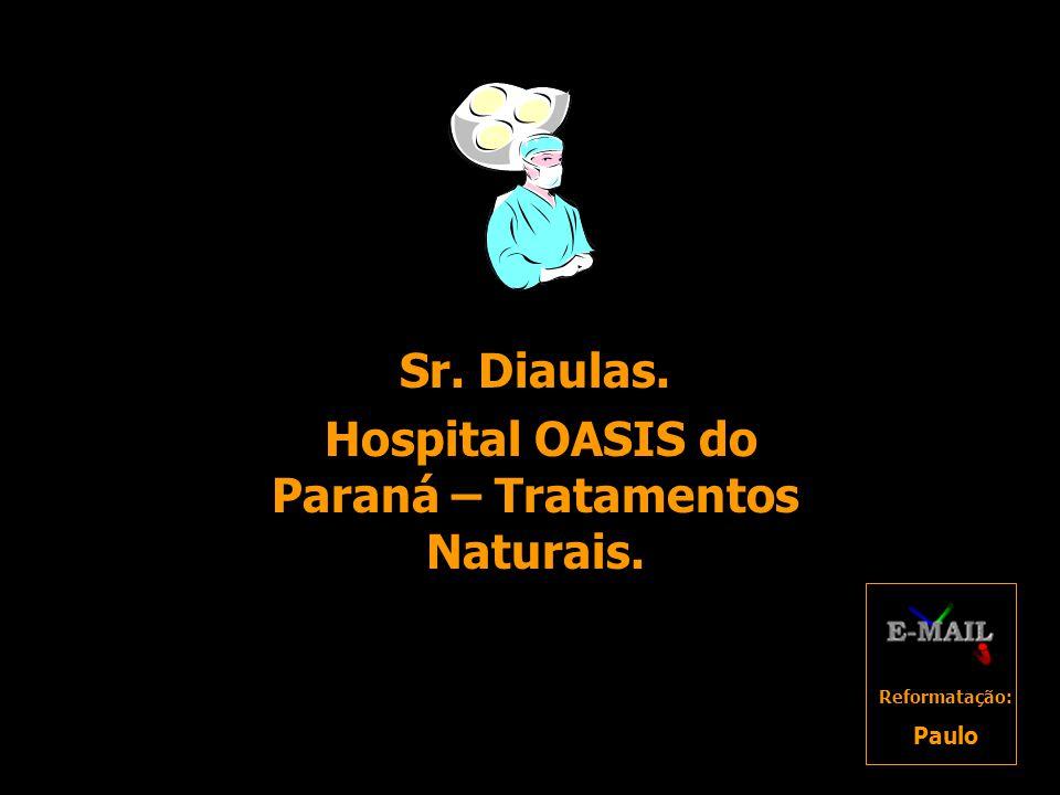 Hospital OASIS do Paraná – Tratamentos Naturais.