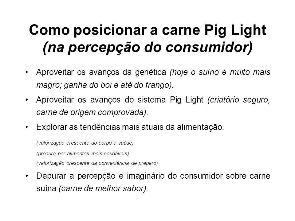 Como posicionar a carne Pig Light (na percepção do consumidor)