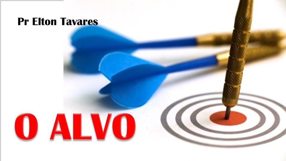 Pr Elton Tavares O ALVO