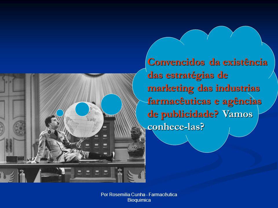Por Rosemilia Cunha - Farmacêutica Bioquimica