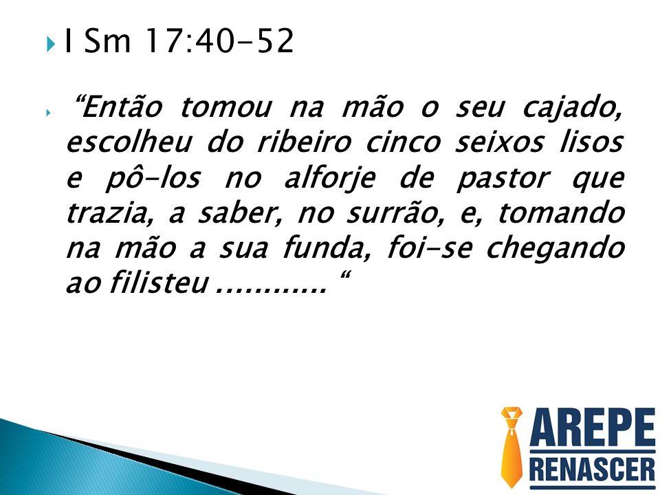I Sm 17:40-52
