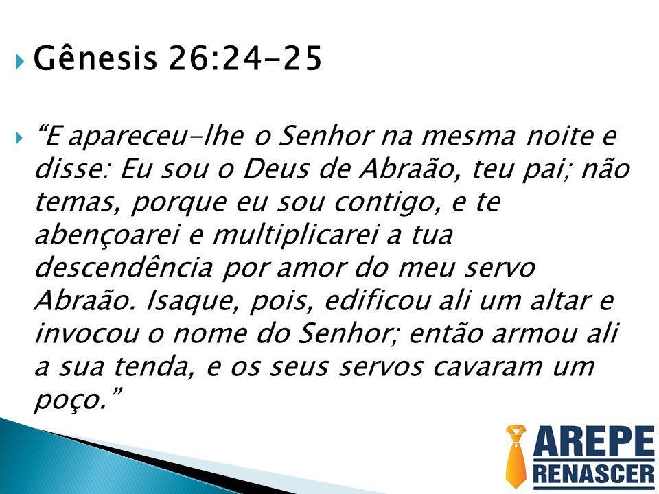 Gênesis 26:24-25