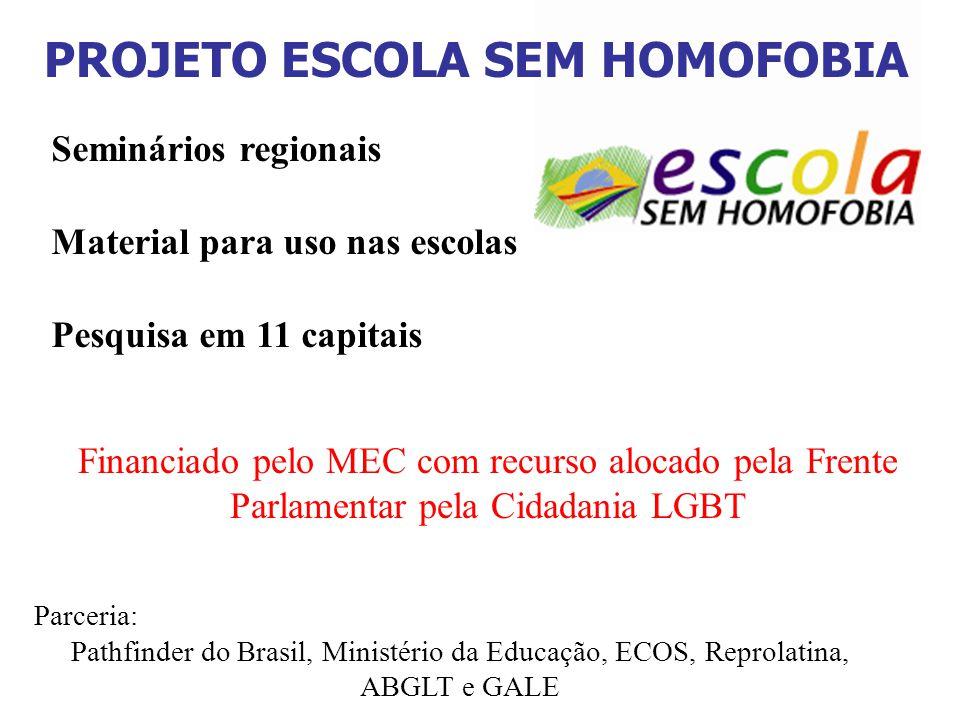 PROJETO ESCOLA SEM HOMOFOBIA