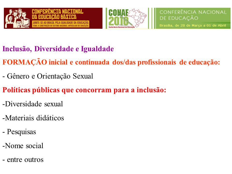 Inclusão, Diversidade e Igualdade Gênero e Orientação Sexual