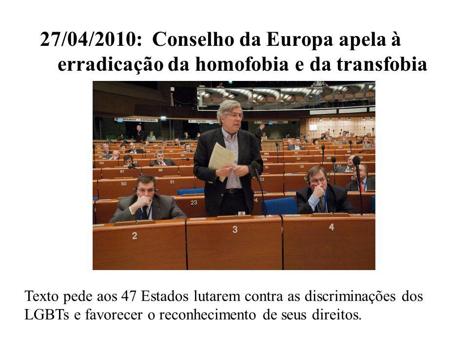 27/04/2010: Conselho da Europa apela à erradicação da homofobia e da transfobia