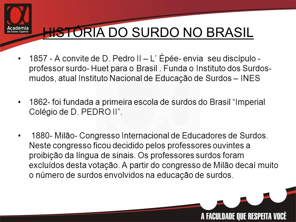 HISTÓRIA DO SURDO NO BRASIL