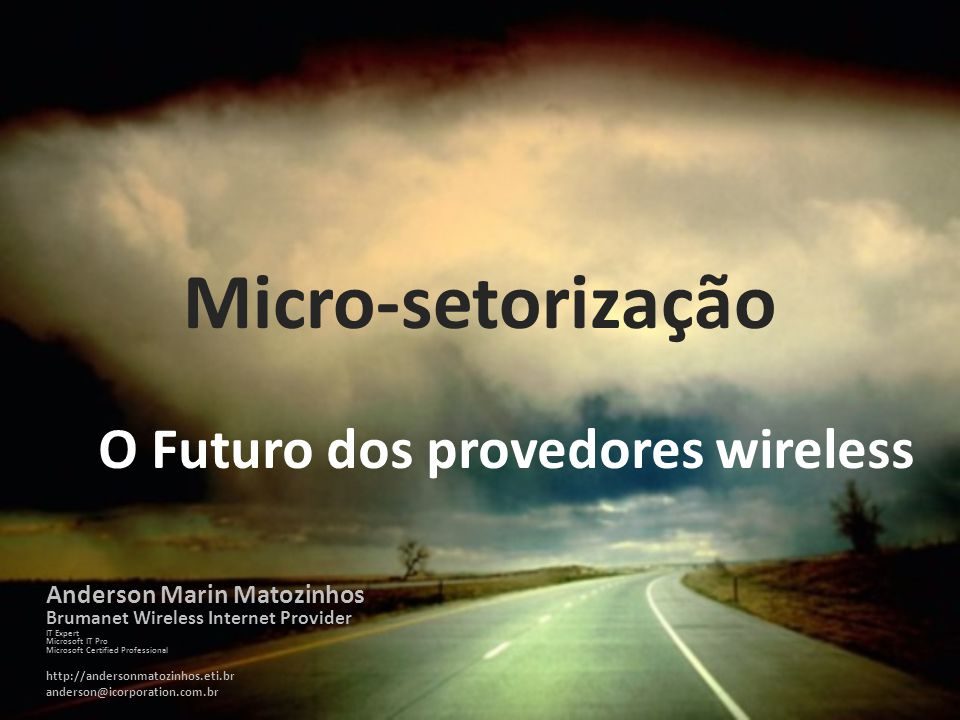 O Futuro dos provedores wireless