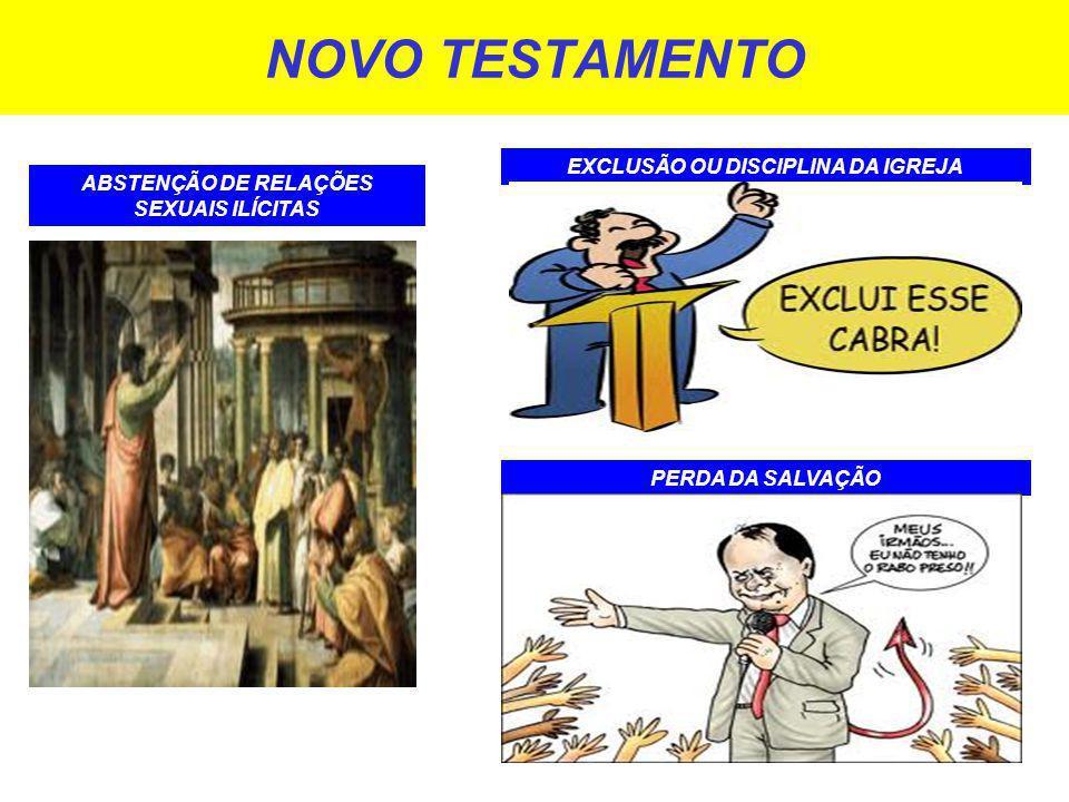 NOVO TESTAMENTO EXCLUSÃO OU DISCIPLINA DA IGREJA