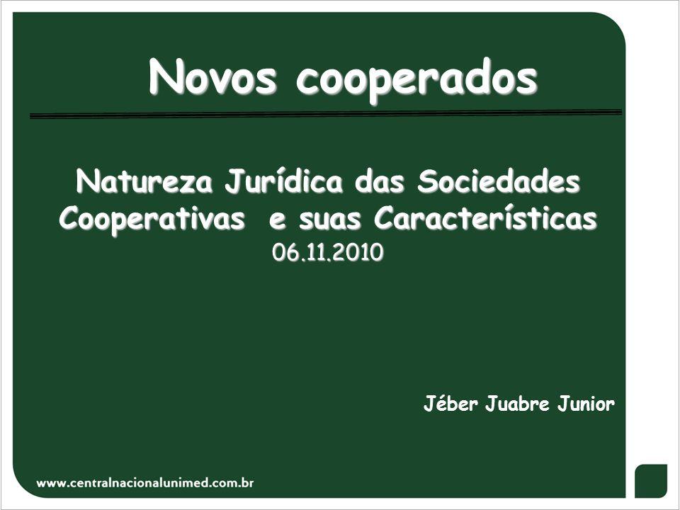 Natureza Jurídica das Sociedades Cooperativas e suas Características