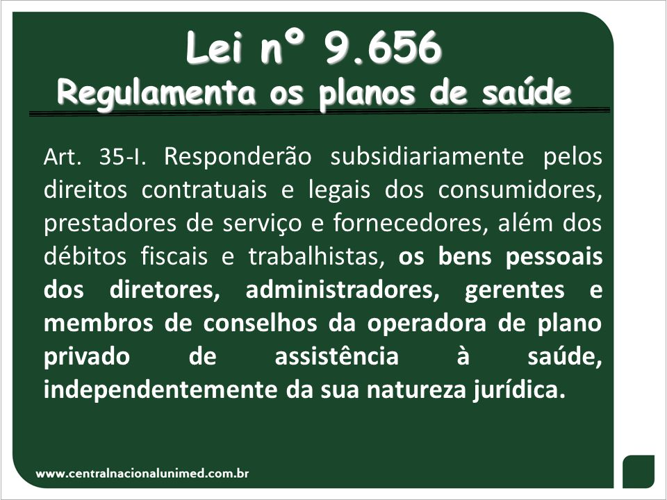 Lei nº 9.656 Regulamenta os planos de saúde
