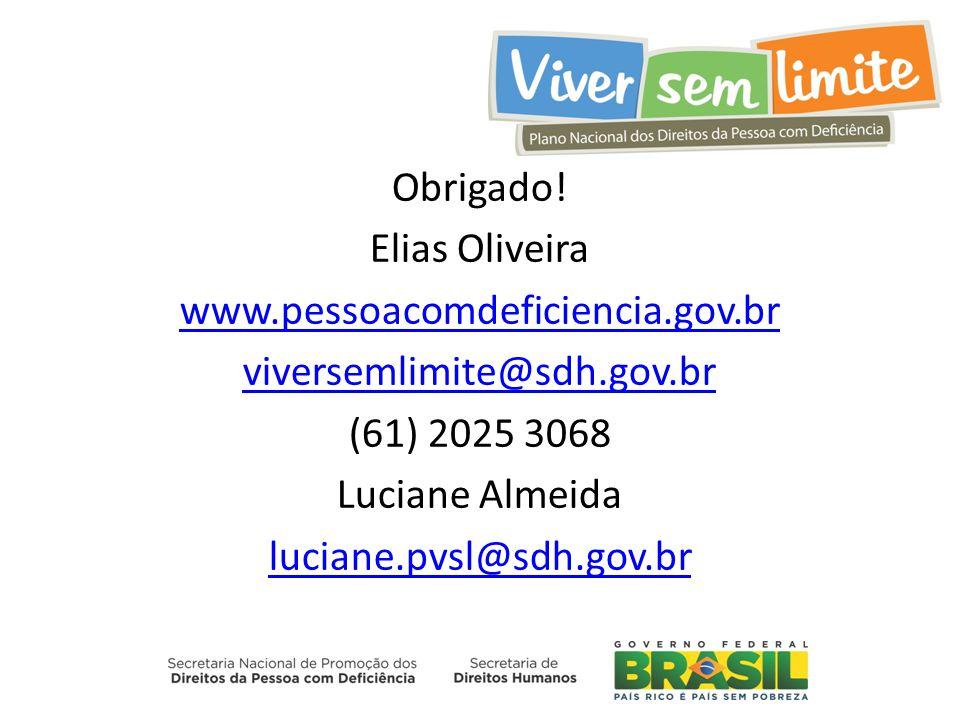 Obrigado. Elias Oliveira www. pessoacomdeficiencia. gov